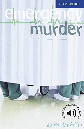Emergency Murder. Level 5 Upper Intermediate. B2. Cambridge English Readers.