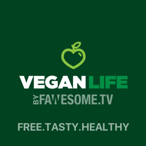Vegan Life by Fawesome.tv