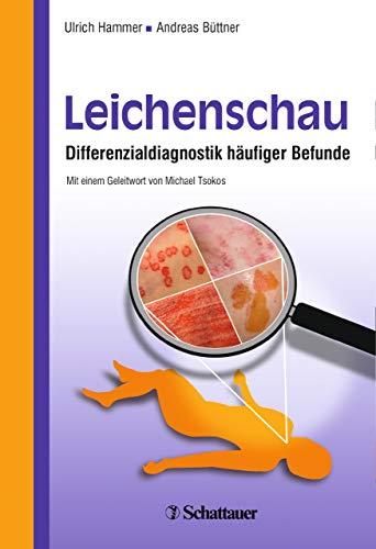 Leichenschau: Differenzialdiagnostik häufiger Befunde