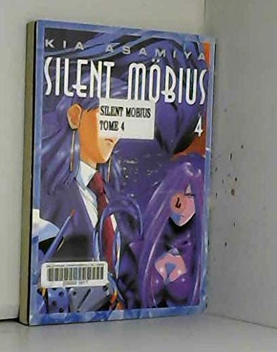 Silent Mobius tome 4