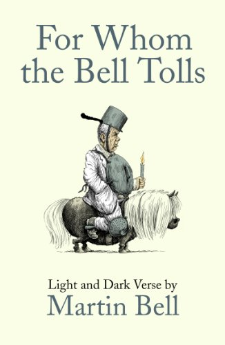 For Whom the Bell Tolls: Light and Dark Verse (English Edition)