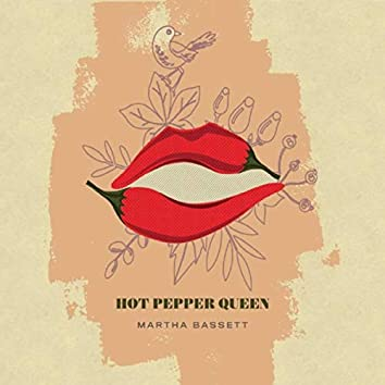 Hot Pepper Queen