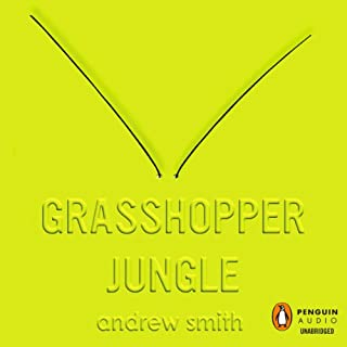 Grasshopper Jungle                   By:                                                                                                                                 Andrew Smith                               Narrated by:                                                                                                                                 Philip Church                      Length: 9 hrs and 20 mins     144 ratings     Overall 3.7