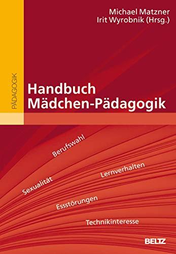Handbuch Mädchen-Pädagogik (Beltz Handbuch)