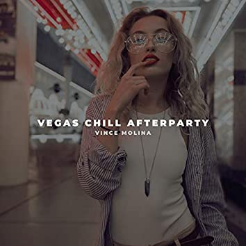Vegas Chill Afterparty