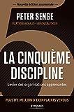 La cinquième discipline - Levier des organisations apprenantes. - Eyrolles - 29/10/2015