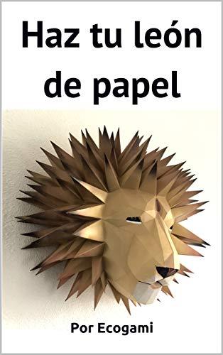 Haz tu proprio trofeo de león de papel: DIY Decoración de pared...