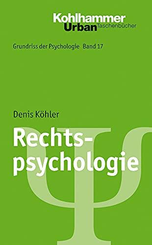 Rechtspsychologie (Grundriss der Psychologie, 17, Band 17)