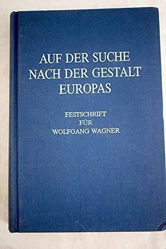auf_der_suche_nach_der_gestalt_europas-festschrift_fur_wolfgang_wagner_zum_65.