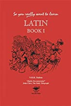 So You Really Want to Learn Latin Book 1 (So You Really Want to Learn S)