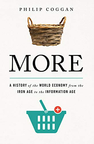 More: A History of the World Economy from the Iron Age to the Information Age