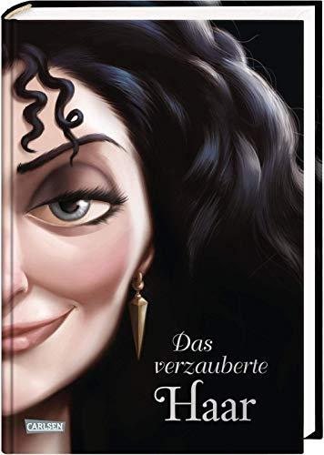 Disney – Villains 5: Das verzauberte Haar: Das Märchen von Rapunzel und ihrer Stiefmutter - Disneys Villains (5)