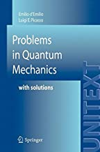 Problems in Quantum Mechanics: with Solutions (UNITEXT)