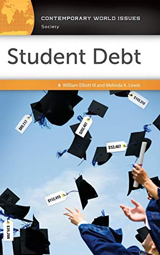 Student Debt A Reference Handbook Contemporary World Issues