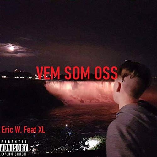 Eric W feat. XL
