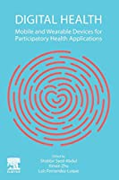 Digital Health: Mobile and Wearable Devices for Participatory Health Applications