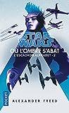 Star Wars : Escadron Alphabet tome 2: Où l'ombre s'abat (02)