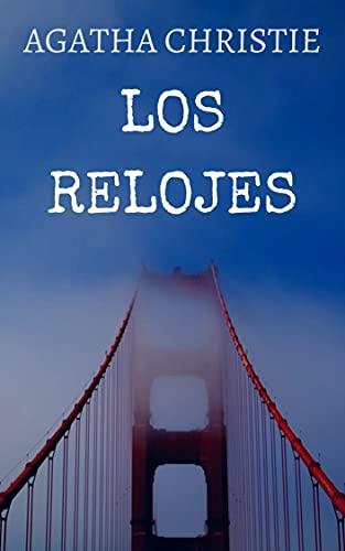 Los relojes (Spanish Edition)