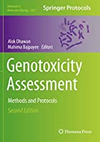 Genotoxicity Assessment: Methods and Protocols (Methods in Molecular Biology (2031))