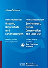 Practical Dictionary of Environment, Nature Conservation and Land Use