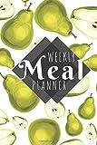 Meal Planner: Pears - 52 Week Food Planner / Diary / Log / Journal / Calendar - Planning Grocery List - Meal Prep - Notebook Journal