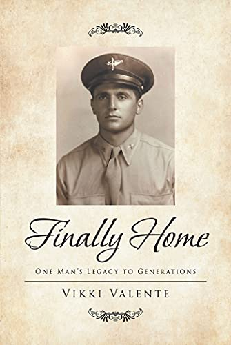 Finally Home: One Man_s Legacy to Generations (English Edition)