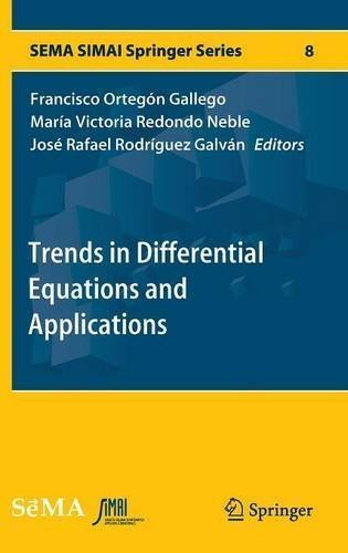 Trends in Differential Equations and Applications (SEMA SIMAI Springer Series) (2016-07-08)