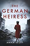 The German Heiress: a page-turning epic set in the aftermath of World War II (English Edition)