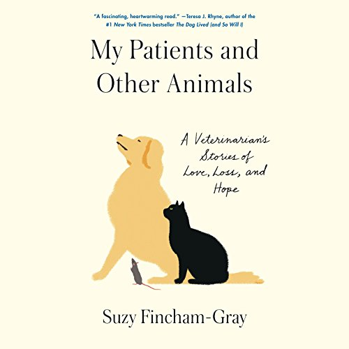 My Patients and Other Animals audiobook cover art