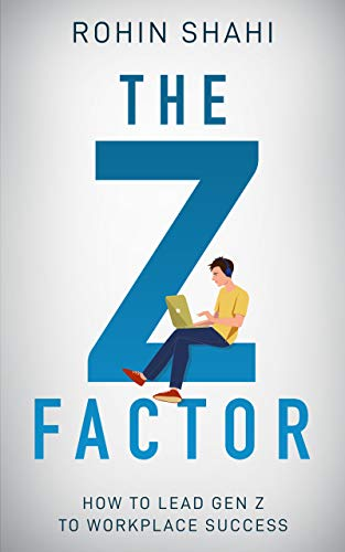 The Z Factor: How to Lead Gen Z to Workplace Success (English Edition)