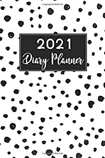 2021 Diary Planner and Appointment Book: Black Dots Cover | 2021 Diary Daily One Day Per Page Planner | 365 Days Hourly Ag...