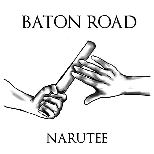 Baton Road (From