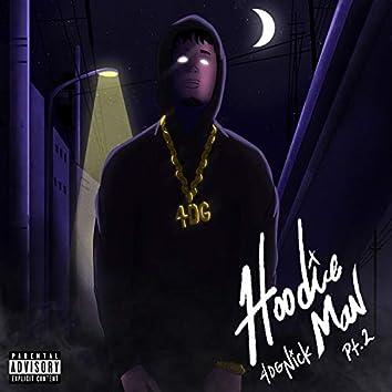 Hoodie Man, Pt. 2