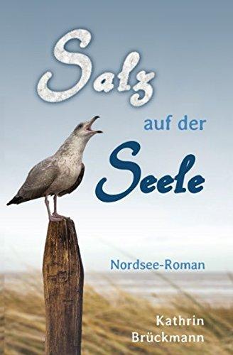Salz auf der Seele: Nordsee-Roman