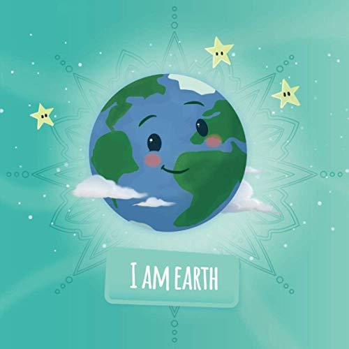 I am Earth: a mindfulness for kids story (Soul Mates Kids Yoga and Mindfulness)