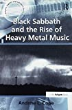 Black Sabbath and the Rise of Heavy Metal Music (Ashgate Popular and Folk Music)