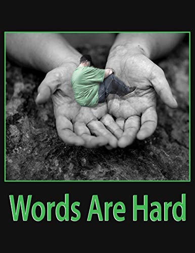 Words Are Hard