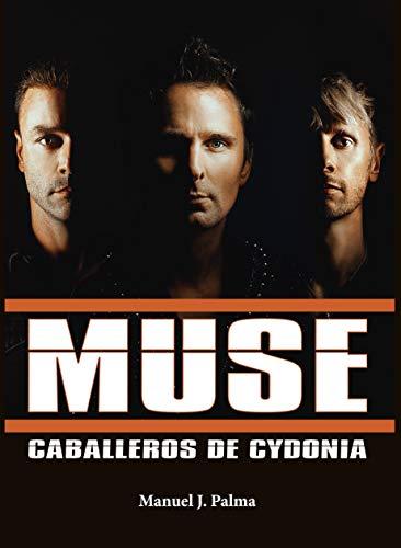 Muse. Caballeros de Cydonia