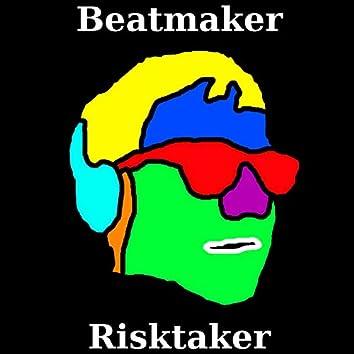 Beatmaker, Risktaker