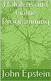 hololens and game programming (english edition)