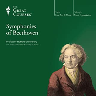 The Symphonies of Beethoven                   By:                                                                                                                                 Robert Greenberg,                                                                                        The Great Courses                               Narrated by:                                                                                                                                 Robert Greenberg                      Length: 24 hrs and 12 mins     290 ratings     Overall 4.8