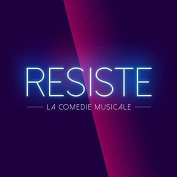 """Résiste (Comédie Musicale """"Résiste"""")"""