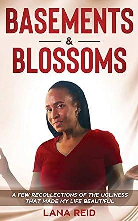 Basements & Blossoms