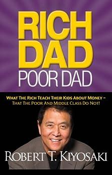 Rich Dad Poor Dad by [Robert T. Kiyosaki]