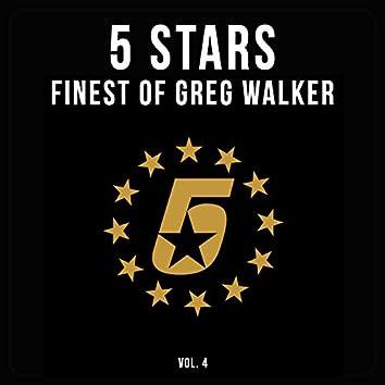 5 Stars - Finest of Greg Walker, Vol. 4