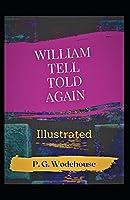 William Tell Told Again Illustrated