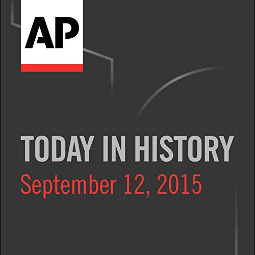 Today in History: September 12, 2016 cover art