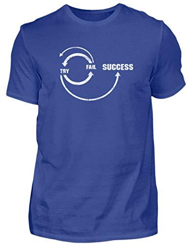Try, Fail, Success - Scheitern, Erfolg, Misserfolg, Ausdauer, Aufgeben, Kämpfen, Ziele - Herren Shirt -L-Royalblau