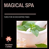 Magical Spa - Tunes For An Enchanting Times
