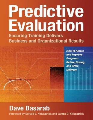 Predictive Evaluation Donald Kirkpatrick